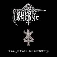 Burial Shrine ‎– Labyrinth of Bridges (CD, New)