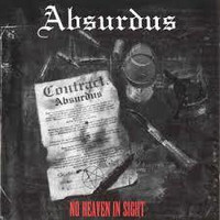 Absurdus - No Heaven In Sight (CD, New)