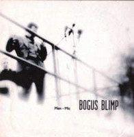 Bogus Blimp - Men-Mic (CD, Used)