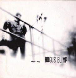 Bogus Blimp - Men-Mic (CD, Used)
