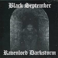 Black September / Ravenlord Darkstorm - Split (CD, New)