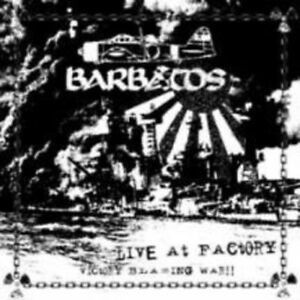 Barbatos - Live At Factory, Victory Blazing War !! (CD, New)