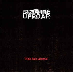Bizarre Uproar - High Risk Lifestyle (CD, New)