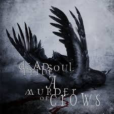 Dead Soul Tribe - A Murder of Crows (CD, Used)