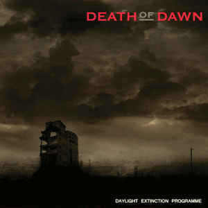 Death of Dawn - Daylight Extincion Programme (CD, Used)