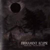 Folkvang / Pagan Hellfire - Firmament Eclipse (CD, Used)