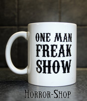 One Man Freak Show (mug)
