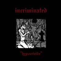 Incriminated ‎– Hypocricide (CD, Uusi)