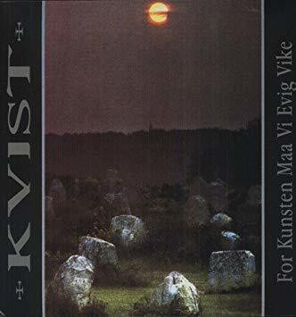 Kvist - For Kunsten Maa Evig Vike (CD, Used)