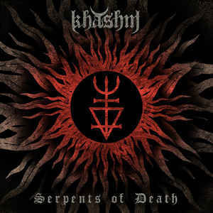 Khashm - Serpents Of Death (CD, New)