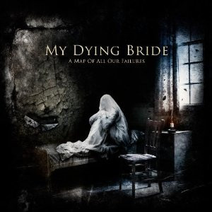 My Dying Bride - A Map Of All Our Failures (CD, New)