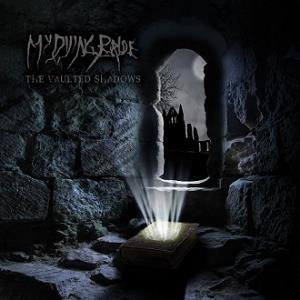 My Dying Bride - The Vaulted Shadows (CD, New)