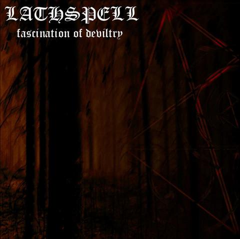 Lathspell - Fascination Of Deviltry (CD, New)