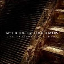 Mythological Cold Towers - The Vanished Pantheon (CD, New)
