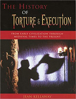 The History of Torture & Execution (Used)