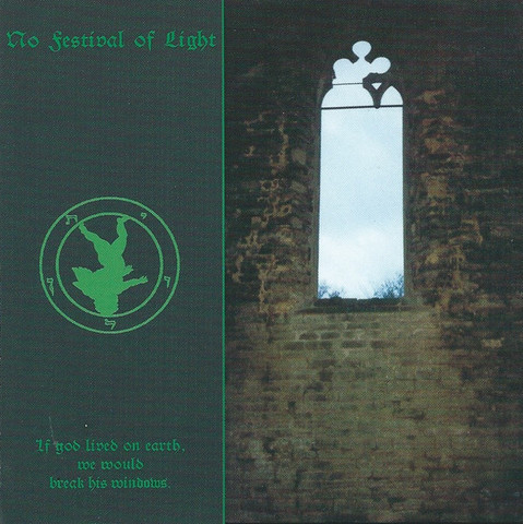 No Festival Of Light – If God Lived On Earth, We Would Break His Windows (CD, Used)
