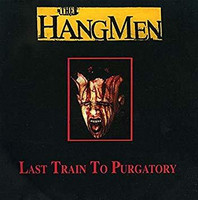 The Hangmen - Last Train To Purgatory (CD, Käytetty)