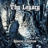 Thy Legacy - Reverse Exorcism (CD, Used)