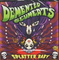 Demented Scumcats – Splatter Baby (CD, Uusi)
