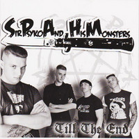 Sir Psyko And His Monsters – Till The End (CD, uusi)