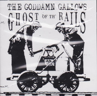 Goddamn Gallows – Ghost Of The Rails (CD, uusi)
