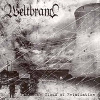 Weltbrand - The Cloud of Retaliation (CD, Käytetty)