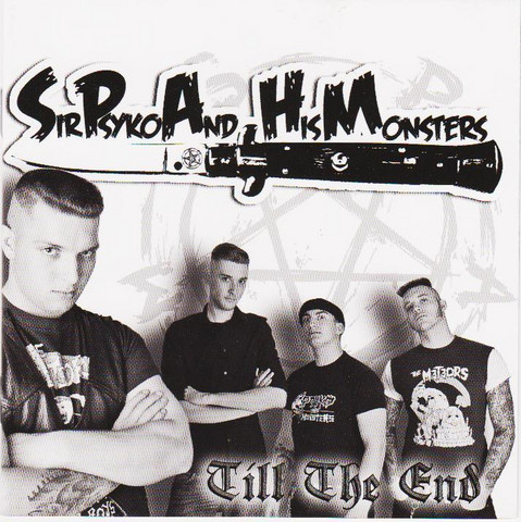 Sir Psyko And His Monsters – Till The End (Vinyl LP, new)