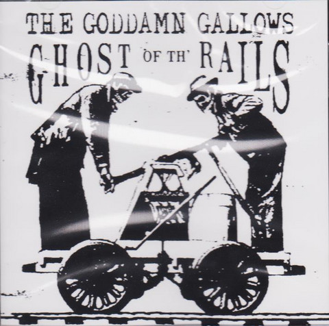 Goddamn Gallows – Ghost Of The Rails (Vinyl LP, new)
