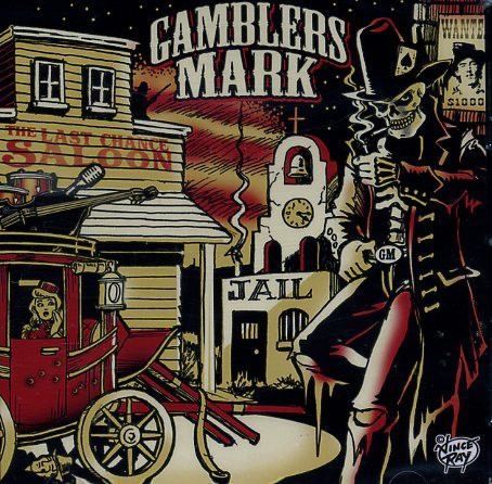 Gamblers Mark – The Last Chance Saloon (Vinyl LP, new)