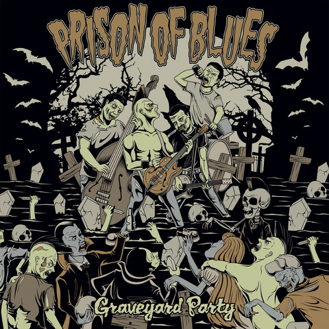 Prison Of Blues – Graveyard Party  (Vinyl LP, new)