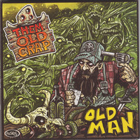 THEM OLD CRAP – Old Man (Vinyl LP, new)