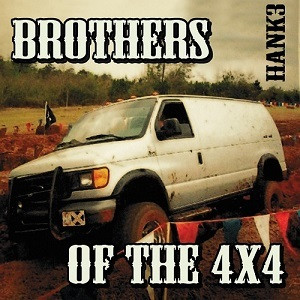 Hank Williams III, Hank 3 -Brothers of the 4X4 (2xCD, new)