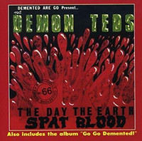 Demented Are Go - The Day The Earth Spat Blood / Go Go Demented! (CD, Käytetty)