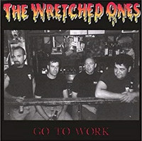 The Wretched Ones - Go To Work (CD, Käytetty)