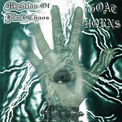 Goat Horns - Magician of Black Chaos (CD, Used)