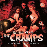 The Cramps - Do The Clam (2CD, New)