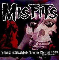 Misfits - Last Caress (Live in Detroit 1983) (CD, Uusi)