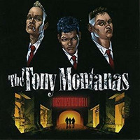 The Tony Montanas - Destination Hell (CD, Uusi)