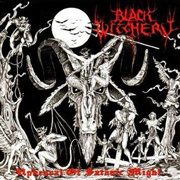 Black Witchery - Upheaval Of Satanic Might (CD, New)