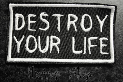 Destroy your life patch (DSBM)