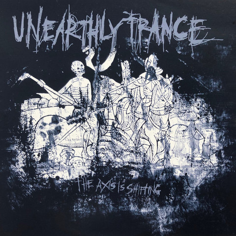 Unearthly Trance - The Axis Is Shifting (10