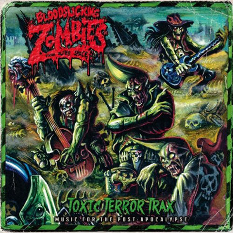 Bloodsucking Zombies from Outer Space -Toxic Terror Trax (new)