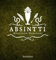 Absintti - Kirottujen humalatar (uusi)