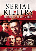 Serial Killers: Murder without Mercy (used)