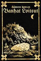 Hämeen Kansan Vanhat Loitsut - 1916 (uusi)
