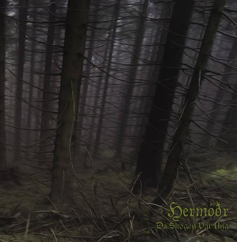Hermodr - Då Skogen Var Ung (new)