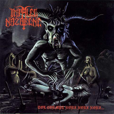 Impaled Nazarane - Tol Cormpt Norz Norz Norz (new)