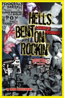 Hells Bent On Rockin : A History of Psychobilly (new)