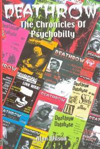 Deathrow : The Chronicles of Psychobilly (new)