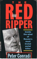 THE RED RIPPER Inside the Mind of Russia's Most Brutal Serial Killer (käytetty)